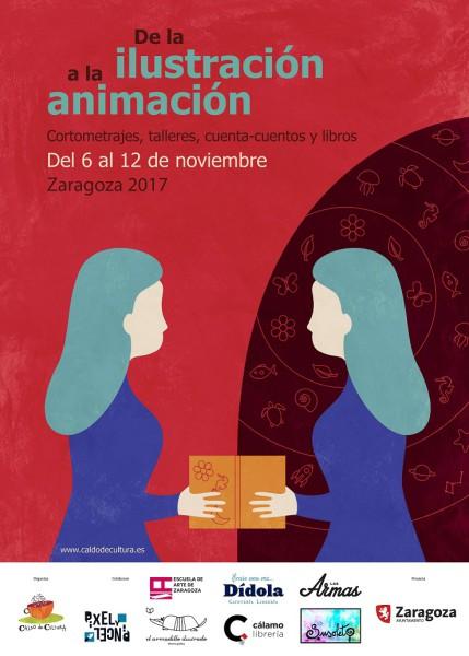 Cartel DE LA ILUSTRACIÓN A LA ANIMACIÓN Zaragoza 6-12 nov 2017 med