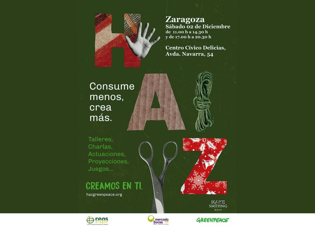 """Greenpeace, Reas Aragón y Mercado Social de Aragón organizan las jornadas """"HAZ, Creamos en ti"""""""