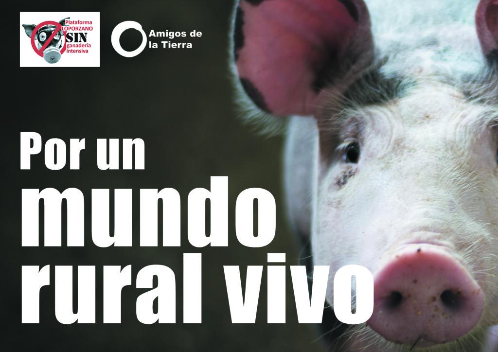 La Plataforma Loporzano SIN Ganadería Intensiva celebrará las últimas paralizaciones de explotación porcina