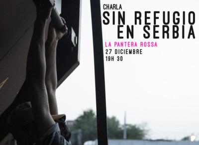 La Pantera Rossa acoge la charla 'Sin refugio en Serbia'