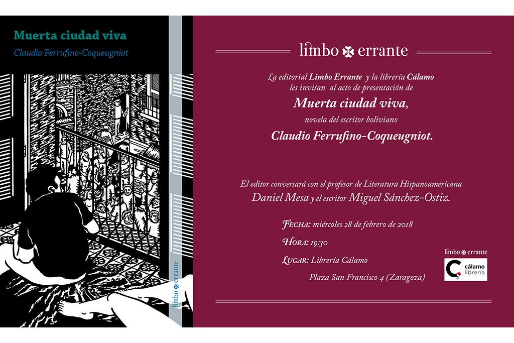 Presentación de la novela 'Muerta ciudad viva' del escritor boliviano Claudio Ferrufino-Coqueugniot