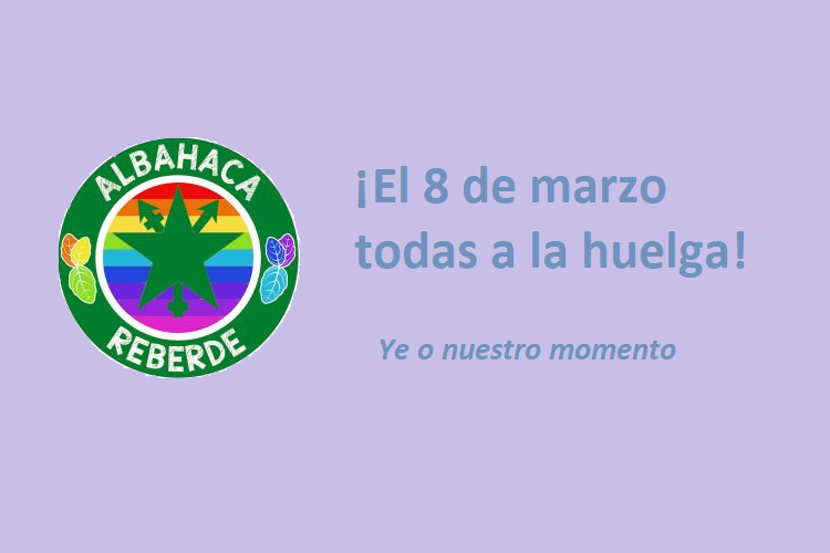 La Peña Albahaca Reberde se suma a la huelga feminista del 8M