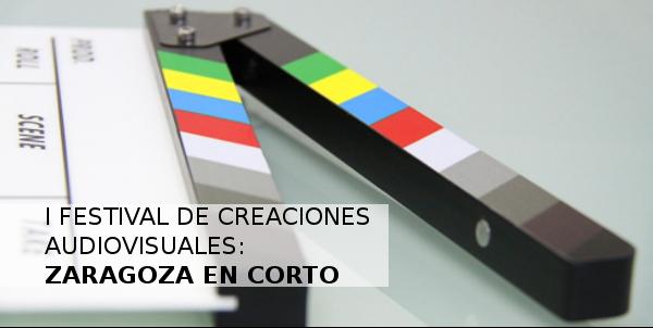 Nace el Festival 'Zaragoza en Corto' para impulsar la creación audiovisual