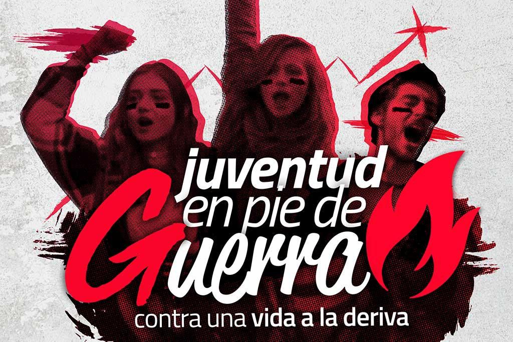 Arranca la campaña 'Juventud en pie de guerra, contra una vida a la deriva'
