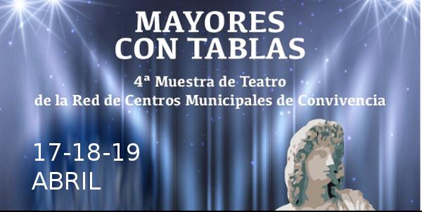 4ª Muestra de Teatro 'Mayores con Tablas'