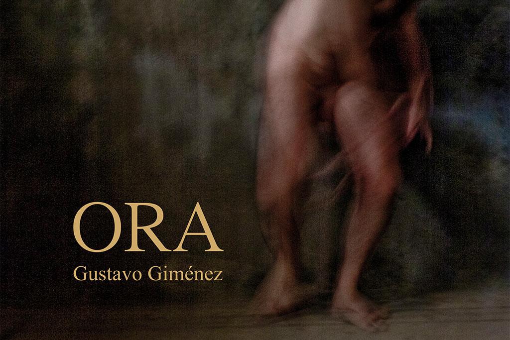 ORA, el nuevo trabajo sonoro de Gustavo Giménez que explora el misticismo primitivo