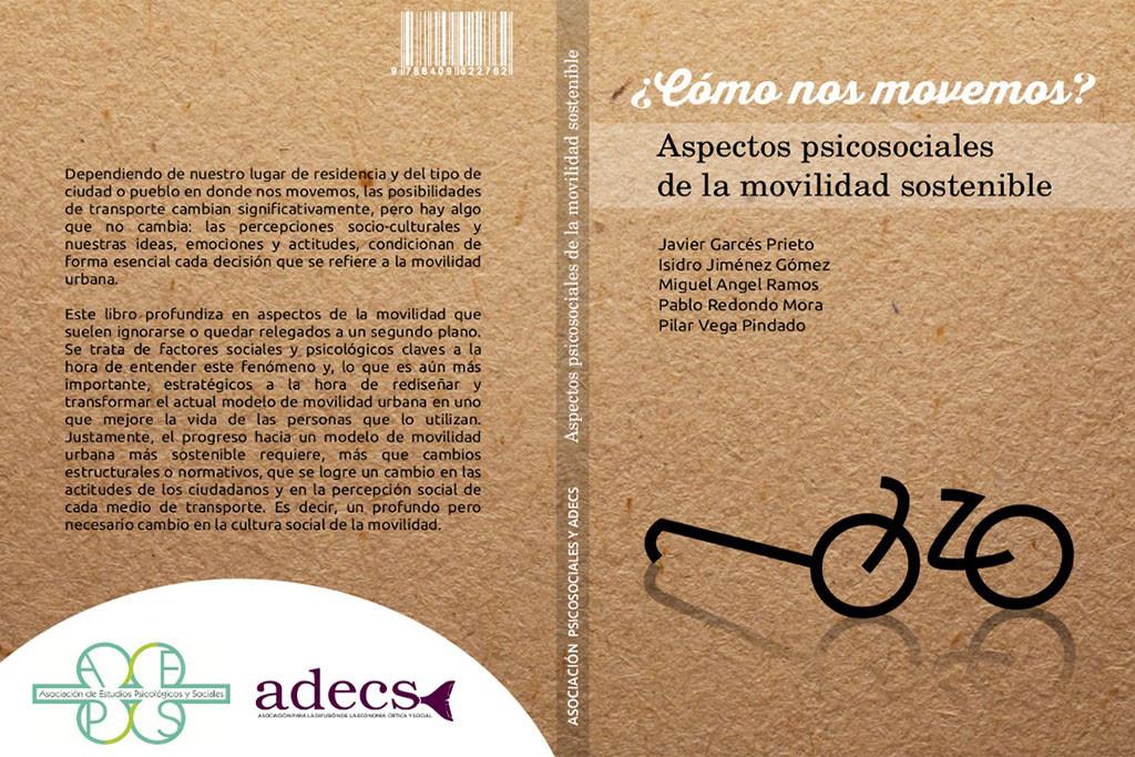 '¿Cómo nos movemos?', un libro decisivo e imprescindible para entender la movilidad sostenible en las ciudades
