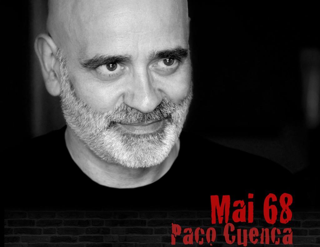 El Teatro de la Estación despide el año con Paco Cuenca y el espíritu revolucionario del Mayo Francés