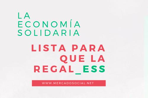 La Economía Solidaria está lista para que la #regal_ESS