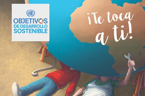 '¡Te toca a ti! 17 objetivos para cambiar el planeta', la nueva campaña de FAS
