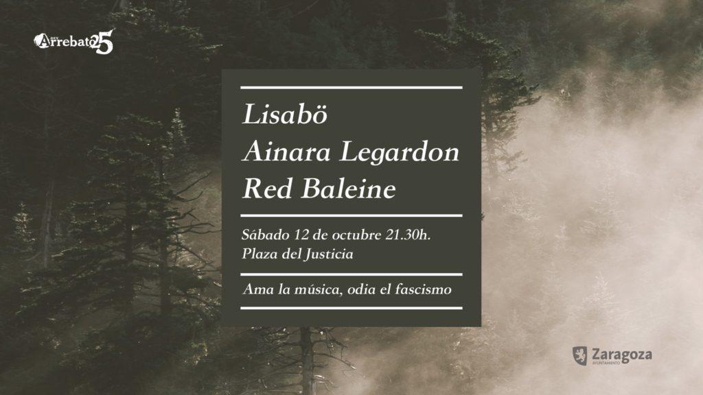 Lisabö, Ainara Legardon y Red Baleine para celebrar 25 años de Arrebato «amando la música y odiando al fascismo»